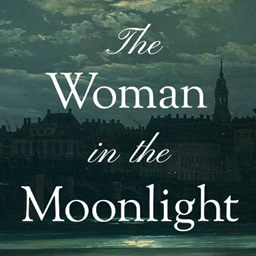 Virtual Book Launch: The Woman in the Moonlight by Patricia Morrisroe