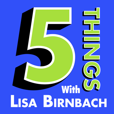 Five Things with Lisa Birnbach